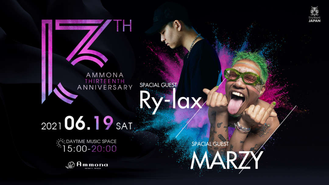 SPECIAL GUEST : Ry-lax & MARZY