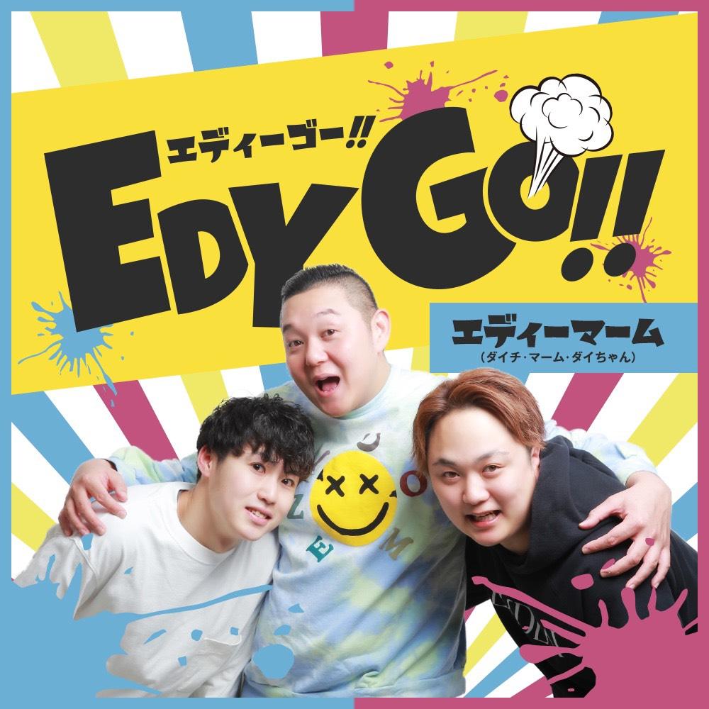 EDY GO!!
